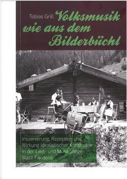 Volksmusik wie aus dem Bilderbüchl von Dr. Walter,  Elmar, Grill,  Tobias
