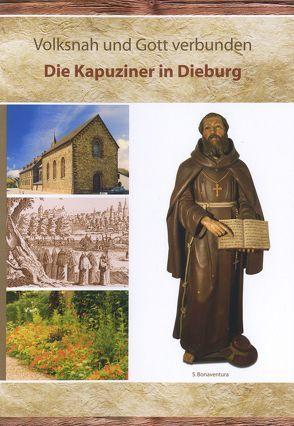 Volksnah und Gott verbunden. Die Kapuziner in Dieburg von Lammer,  Lothar, Porzenheim,  Maria, Rosenfeld,  Tina, Zuleger,  Karin