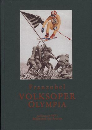 Volksoper /Olympia von Franzobel, Pils,  Richard