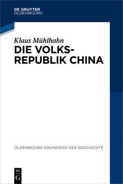 Die Volksrepublik China von Mühlhahn,  Klaus