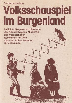 Volksschauspiel im Burgenland von Beitl,  Klaus, Fuhrich,  Fritz, Grieshofer,  Franz, Kausel,  Eva, Martischnig,  Michael