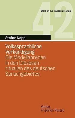Volkssprachliche Verkündigung von Kopp,  Stefan