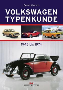 Volkswagen Typenkunde von Wiersch,  Bernd