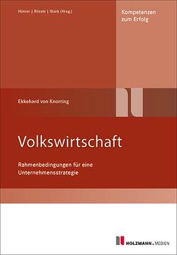 Volkswirtschaft von Baron von Knorring,  Dr. Ekkehard