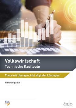 Volkswirtschaft – Technische Kaufleute von Hugo,  Gernot, Sehling,  Frank