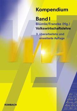 Volkswirtschaftslehre von Blümle,  Gerold, Francke,  Hans-Hermann