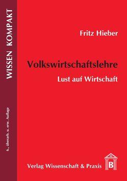 Volkswirtschaftslehre von Hieber,  Fritz