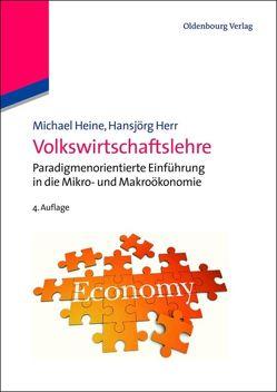 Volkswirtschaftslehre von Heine,  Michael, Herr,  Hansjörg