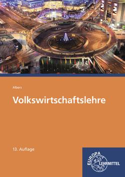 Volkswirtschaftslehre von Albers,  Hans-Jürgen, Albers-Wodsak,  Gabriele