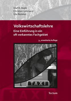 Volkswirtschaftslehre von Bode,  Olaf H., Lehmann,  Christian, Redeker,  Ute