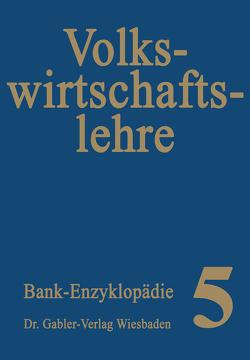 Volkswirtschaftslehre von Fischer,  Gerhard, Floitgraf,  Hans, Hüttl,  Adolf, Männel,  Horst, Panten,  Hans-Joachim, Stössel,  Reinhold, Trouvain,  Franz-Josef, Wilsdorf,  Manfred