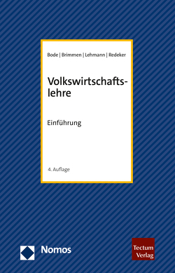 Volkswirtschaftslehre von Bode,  Olaf H., Brimmen,  Frank, Lehmann,  Christian, Redeker,  Ute C.