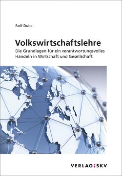 Volkswirtschaftslehre von Dubs,  Rolf