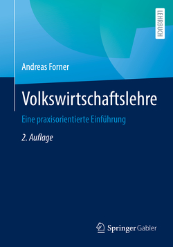 Volkswirtschaftslehre von Forner,  Andreas