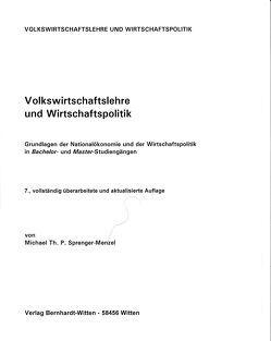 Volkswirtschaftslehre und Wirtschaftspoilitik von Sprenger-Menzel,  Michael Th. P.
