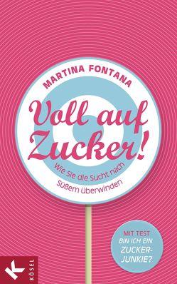 Voll auf Zucker! von Fontana,  Martina