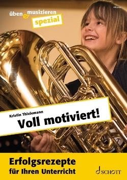Voll motiviert! von Thielemann,  Kristin