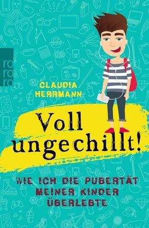 Voll ungechillt! von Herrmann,  Claudia