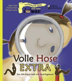 Volle Hose EXTRA – Das Mit-Mach-Heft mit Kack-Tagebuch von Eder,  Sigrun, Klein,  Daniela, Lankes,  Michael