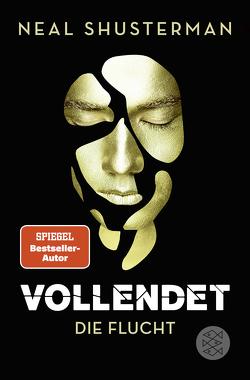 Vollendet – Die Flucht (Band 1) von Emmert,  Anne, Mihr,  Ute, Shusterman,  Neal