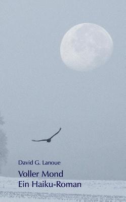 Voller Mond von Lanoue,  David G.