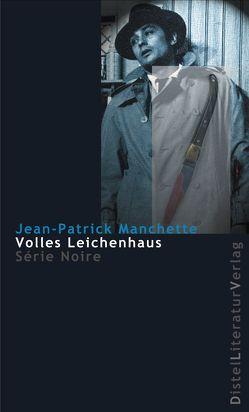 Volles Leichenhaus von Manchette,  Jean-Patrick