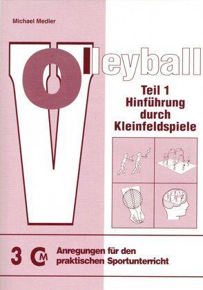 Volleyball – Teil 1 von Medler,  Michael