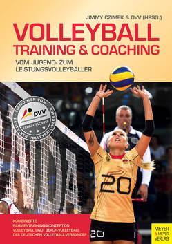 Volleyball – Training & Coaching von Czimek,  Jimmy, Deutscher Volleyball-Verband