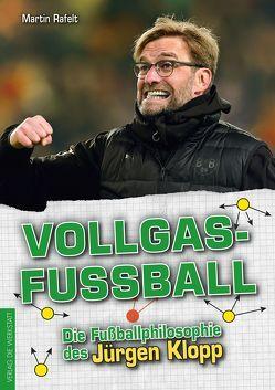 Vollgasfußball von Rafelt,  Martin