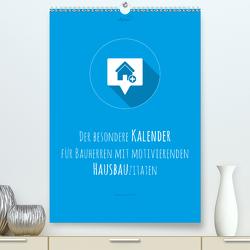 vollgeherzt: Der besondere Kalender für Bauherren mit motivierenden Hausbauzitaten (Premium, hochwertiger DIN A2 Wandkalender 2020, Kunstdruck in Hochglanz) von Vollgeherzt,  Leo