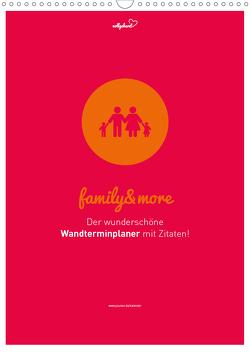 vollgeherzt: Familienplaner family&more – Der wunderschöne Wandterminplaner mit Zitaten! (Wandkalender 2021 DIN A3 hoch) von Vollgeherzt,  Leo