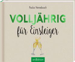 Volljährig für Einsteiger von Vennebusch,  Paulus