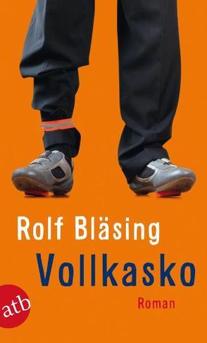 Vollkasko von Bläsing,  Rolf