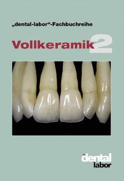 Vollkeramik 2 von Verlag Neuer Merkur GmbH