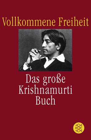Vollkommene Freiheit von Frank-Strauss,  Anne Ruth, Krishnamurti,  Jiddu