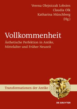 Vollkommenheit von Lobsien,  Verena, Münchberg,  Katharina, Olk,  Claudia