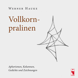 Vollkornpralinen von Hauke,  Werner