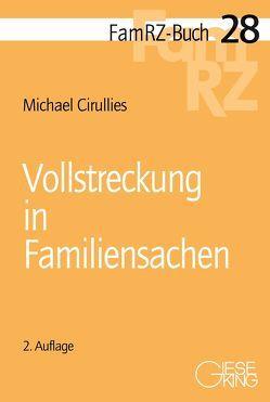 Vollstreckung in Familiensachen von Cirullies,  Michael