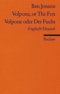 Volpone or The Fox /Volpone oder Der Fuchs von Jonson,  Ben, Pache,  Walter, Perry,  Richard C