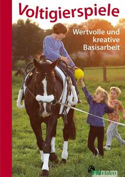 Voltigierspiele von Deutsche Reiterliche Vereinigung e.V. (FN), Rosemann,  Hildegard