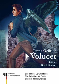 Volucer 2 – Buch Rafael von Dräcker,  Edmund F., Münschke dwb,  Frank, Oellrich,  Jenna