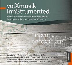 volXmusik Innstrumented von Demetz,  Eduard, Hopfgartner,  Romed, Pirchner,  Werner, Strobl,  Bruno