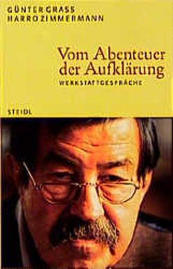 Vom Abenteuer der Aufklärung von Grass,  Günter, Zimmermann,  Harro