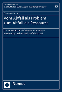Vom Abfall als Problem zum Abfall als Ressource von Oehlmann,  Claas