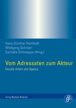Vom Adressaten zum Akteur von Homfeldt,  Hans Günther, Schröer,  Wolfgang, Schweppe,  Cornelia