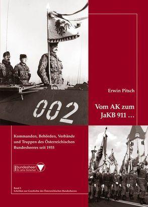 Vom AK zum JaKB 911 von Pitsch,  Erwin