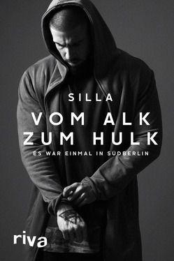 Vom Alk zum Hulk von Silla