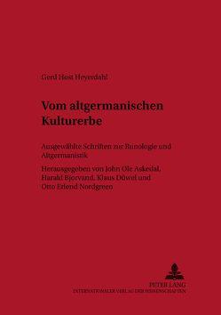 Vom altgermanischen Kulturerbe von Host Heyerdahl,  Gerd