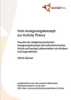 Vom Aneignungskonzept zur Activity Theory von Deinet,  Ulrich