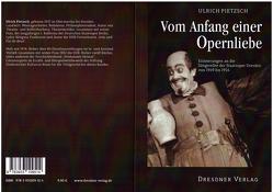 Vom Anfang einer Operliebe von Oertel,  Holger, Pietzsch,  Ulrich